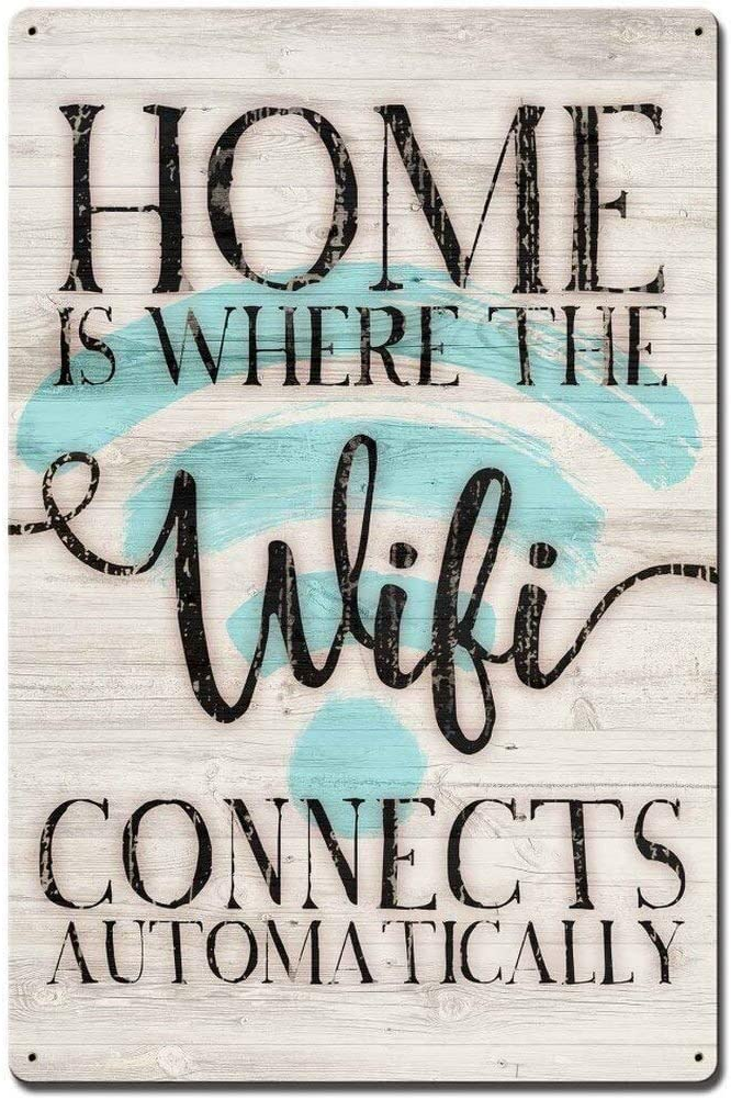 HomDeo Tin Sign Home is Where The WiFi Connects Automatically Retro Vintage 16 x 12 Inches Novelty Wall Decor Metal Signs