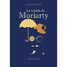 La celada de Moriarty (Mi querido Guasón nº 2) (Spanish Edition) Nov 13, 2014