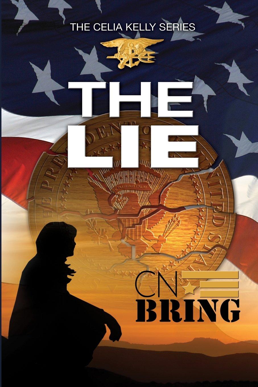 Read Online The Lie (Celia Kelly Series) (Volume 2) PDF