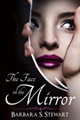 The Face In The Mirror Kindle Edition