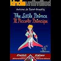 The Little Prince - Il Piccolo Principe: Bilingual parallel text - Bilingue con testo a fronte: English - Italian / Inglese - Italiano (Dual Language Easy Reader Vol. 33) (Italian Edition)