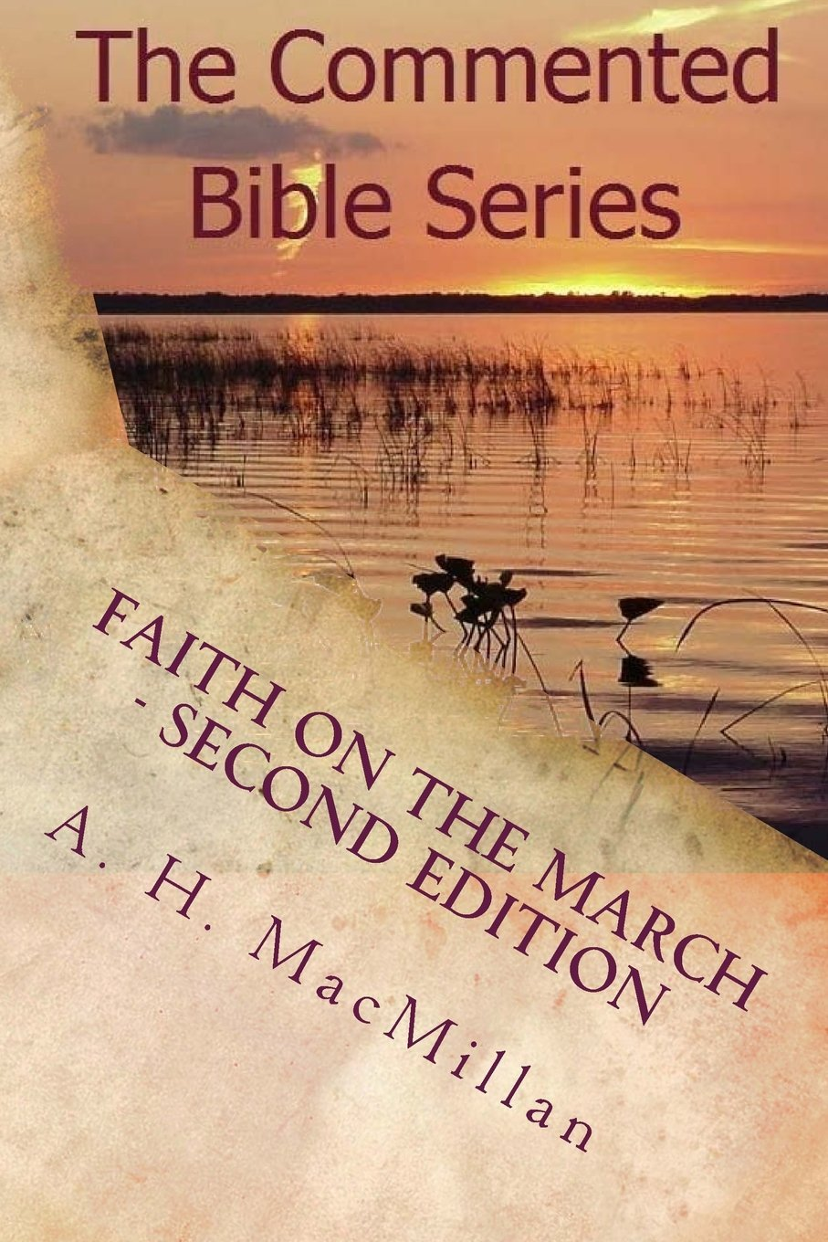 Download Faith On The March - Second Edition: The Commented Bible Series (Volume 70) ebook