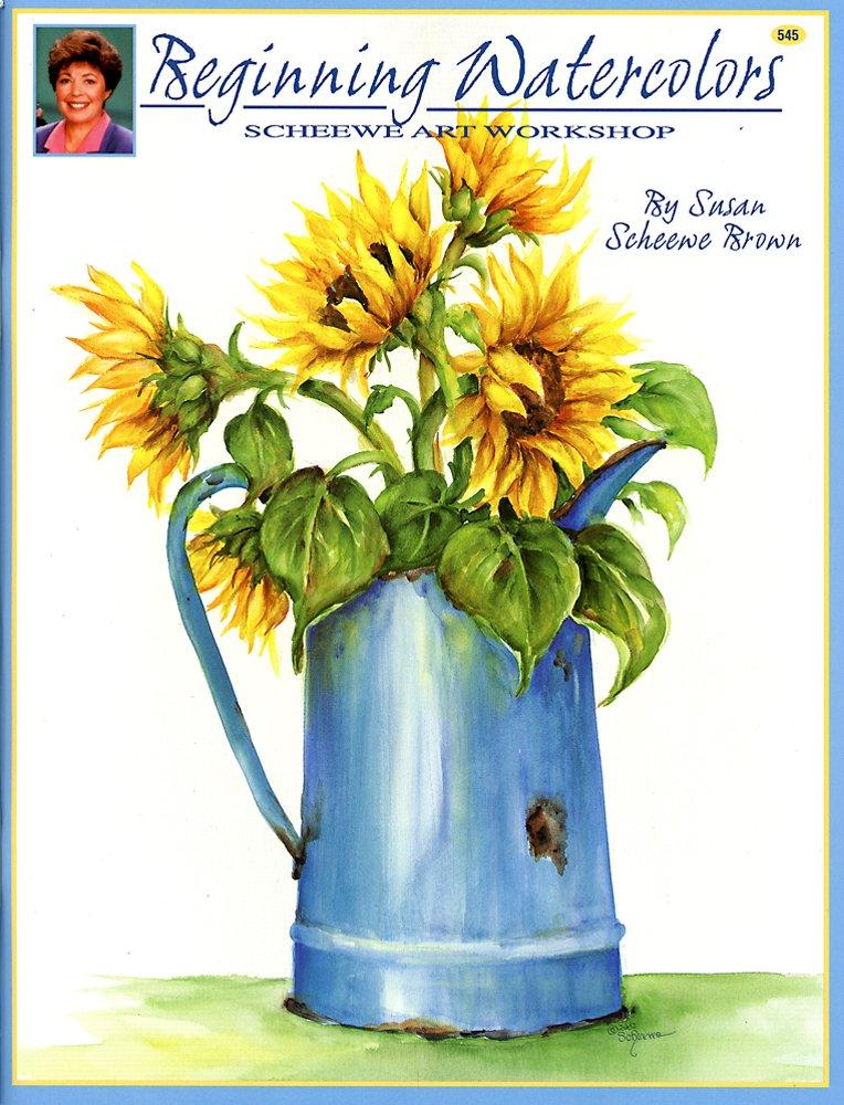 Download Beginning Watercolors - Scheewe Art Workshop PDF