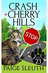 Crash in Cherry Hills (Cozy Cat Caper Mystery) (Volume 23) Paperback