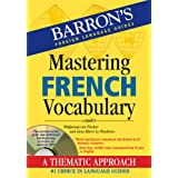 Mastering French Vocabulary with Online Audio (Barron's Vocabulary)