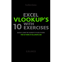Excel VLOOKUP'S with 10 Exercises: Quickly Learn the Vlookup to use at Work.