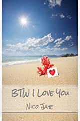BTW I Love You Kindle Edition