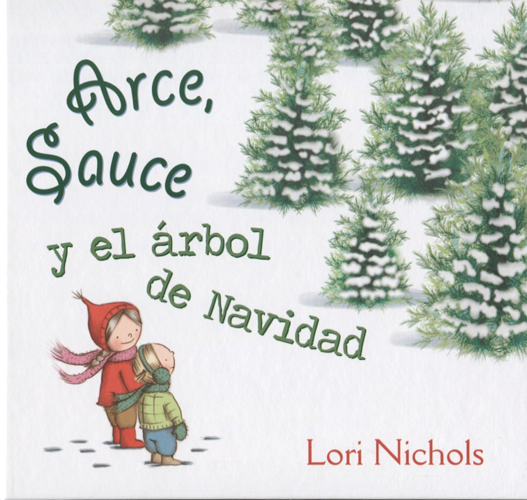 Arce, Sauce y el árbol de Navidad (PICARONA): Amazon.es: NICHOLS ...