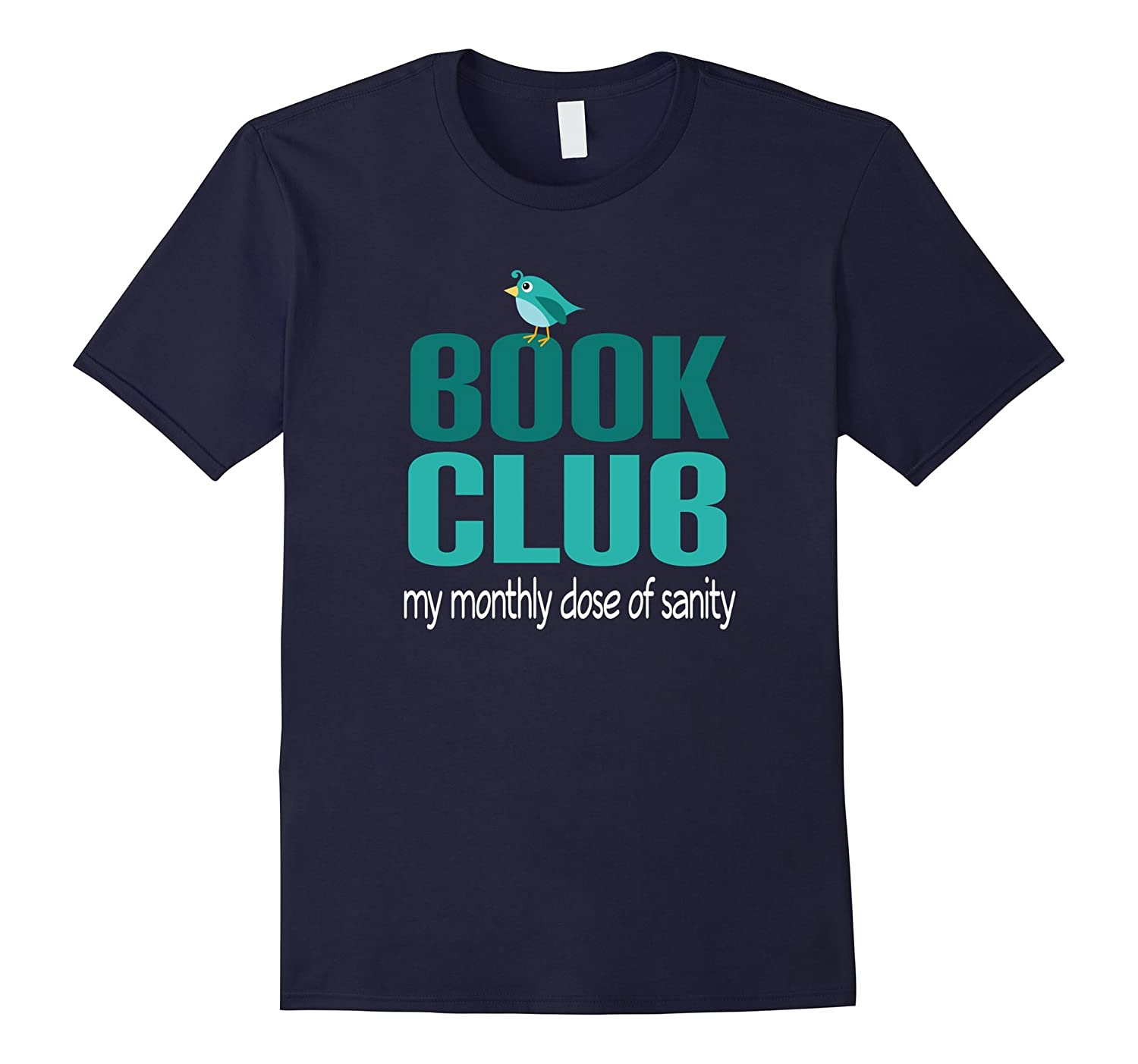Book Club T-shirt Funny Monthly Reading Group Gift Tee-CL