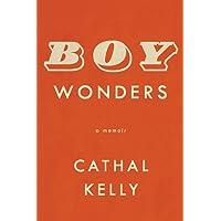 Boy Wonders: A memoir
