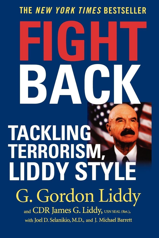 Fight Back: Tackling Terrorism, Liddy Style pdf
