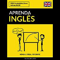 Aprenda Inglês - Rápido / Fácil / Eficiente: 2000 Vocabulários Chave