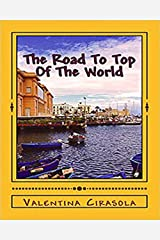 The Road To Top Of The World: Short Stories In The Land Of Puglia Kindle Edition