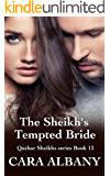 The Sheikh's Tempted Bride (Qazhar Sheikhs series Book 13)