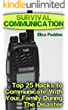 Survival Communication: Top 25 Hacks to Communicate With Your Family During The Disaster