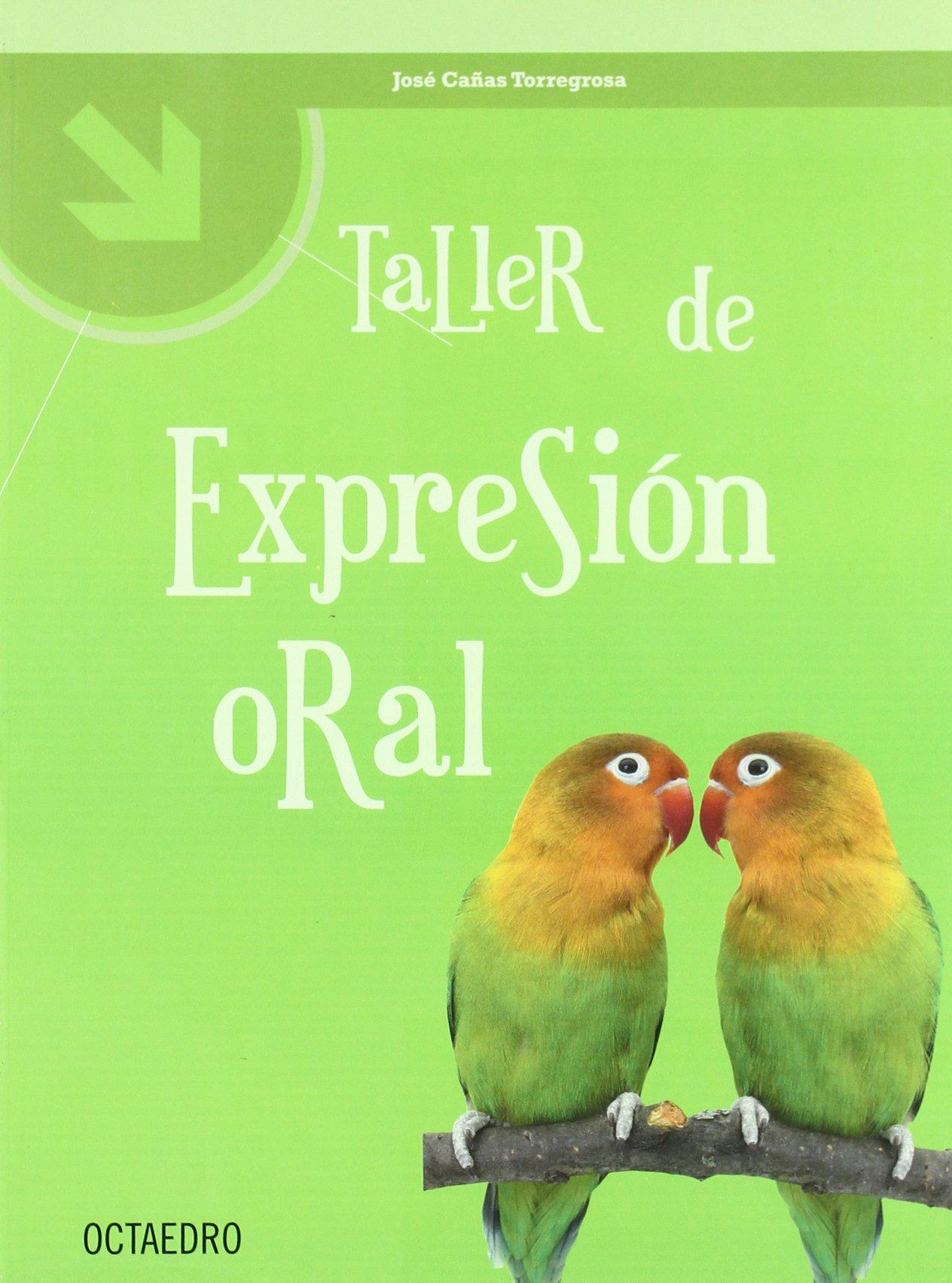 Read Online Taller de expresion oral pdf