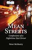 Mean Streets: Confessions of a Nighttime Taxi Driver