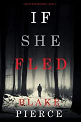 If She Fled (A Kate Wise Mystery—Book 5) Kindle Edition