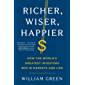 Richer, Wiser, Happier: How the World's Greatest Investors Win in Markets and Life (English Edition)