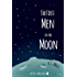 The First Men in the Moon (Xist Classics)