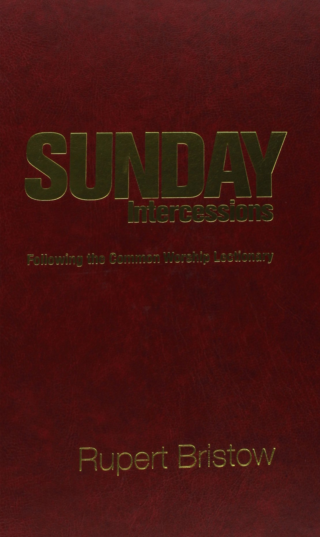 Sunday Intercessions Hardback (Christian Books)