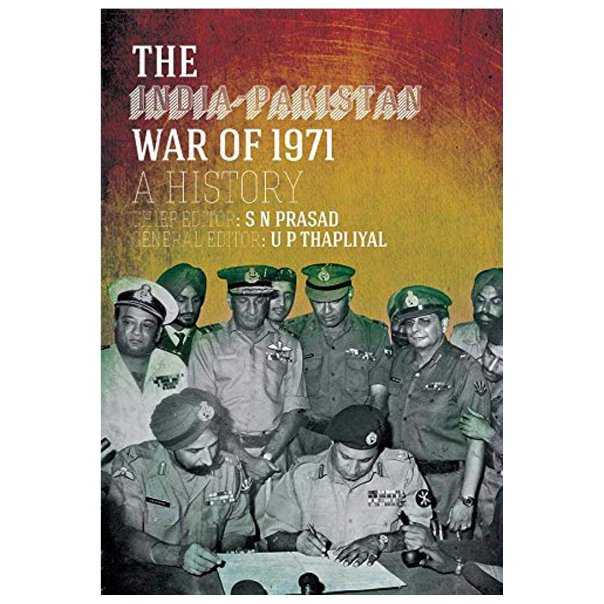 Buy The India-Pakistan War of 1971: A History Book Online at Low