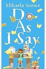 Do As I Say - A Career Misfits Clean Romantic Comedy Kindle Edition