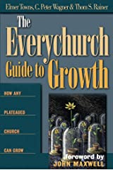 The Everychurch Guide to Growth: How Any Plateaued Church Can Grow Kindle Edition