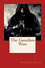The Guardian Wars (The Guardian Trilogy Book 3) Kindle Edition