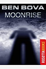 Moonrise (Ben Bova Collection)