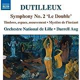 Symphonie n° 2 « Le Double » - Timbres, espace, mouvement (ou La nuit étoilée) - Mystère de l'instant