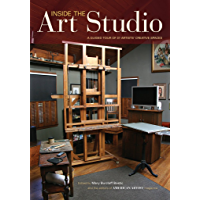 Inside The Art Studio: A Guided Tour of 37 Artists' Creative Spaces book cover