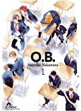 O.B - Tome 01 - Livre (Manga) - Yaoi - Hana Collection