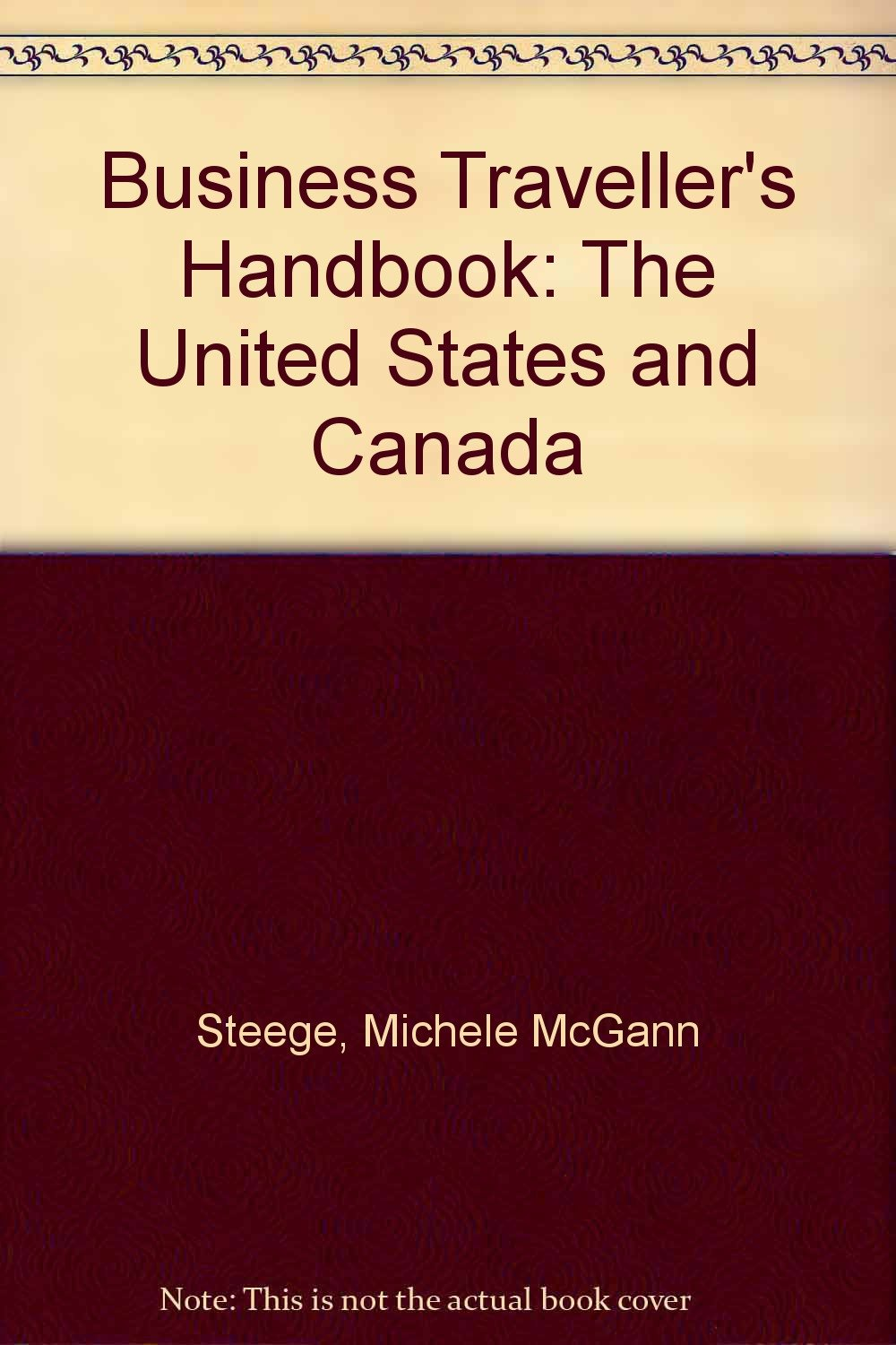 The Business Traveller's Handbook: The U.S. and Canada
