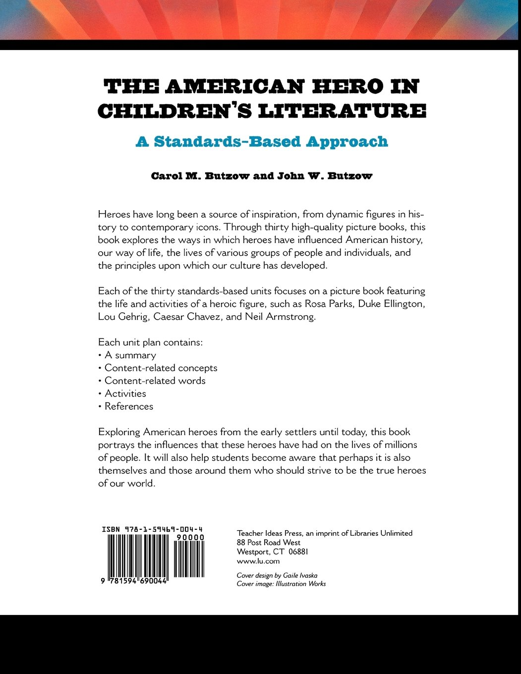 The American Hero in Childrens Literature: A Standards-Based Approach