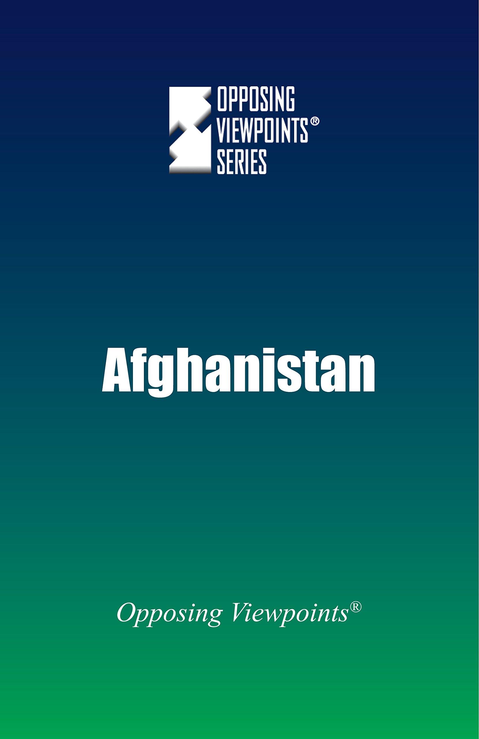 Read Online Afghanistan (Opposing Viewpoints) pdf