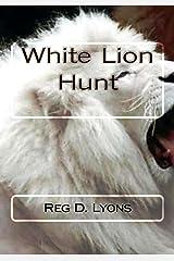 White Lion Hunt Kindle Edition