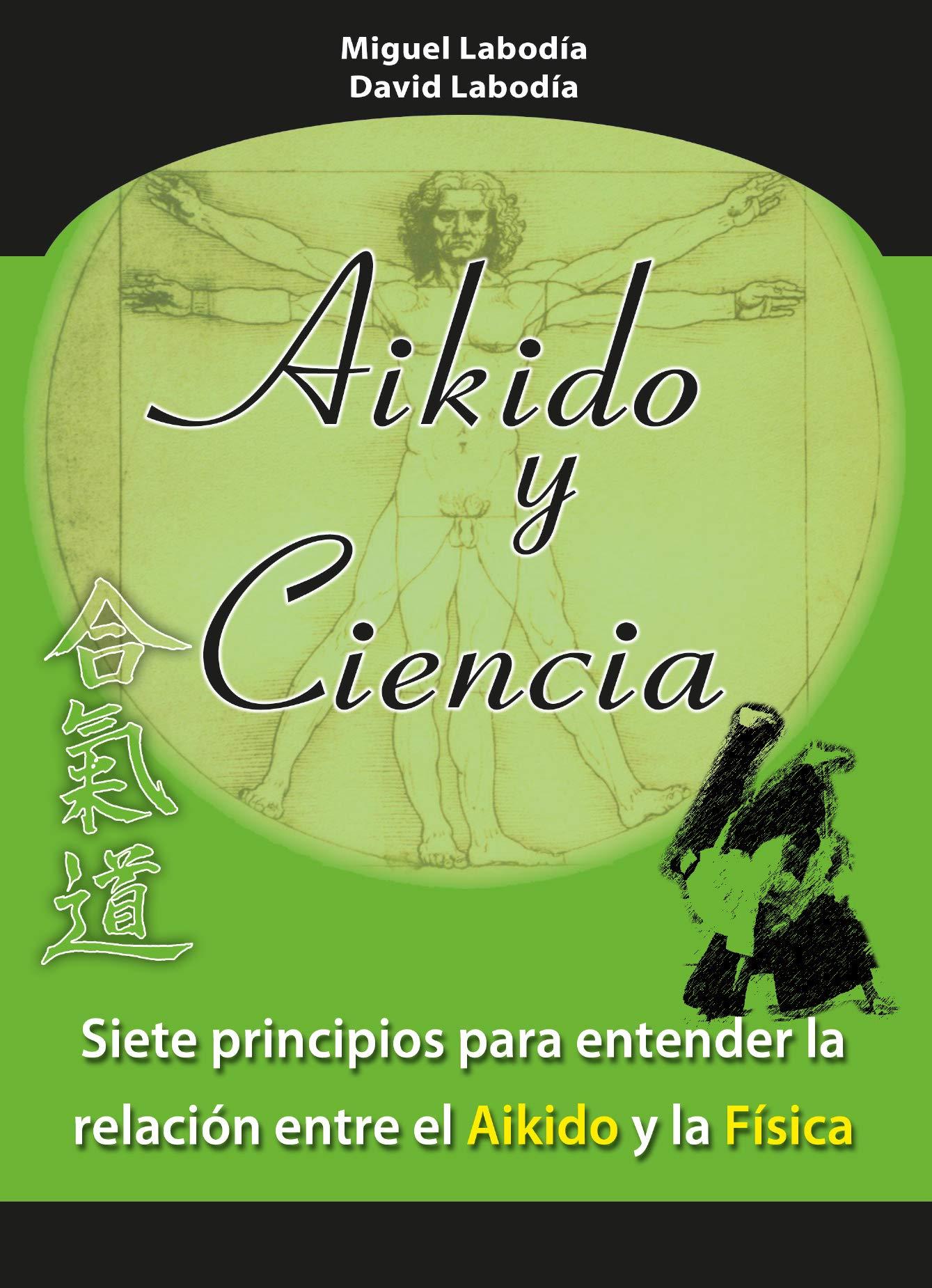 Aikido y ciencia (Spanish) Paperback – January 6, 2012