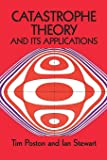 Catastrophe Theory and Its Applications (Dover Books on Mathematics)