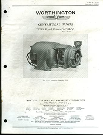 Worthington Centrifugal Pumps Types D & DA Monobloc Bulletin Catalog