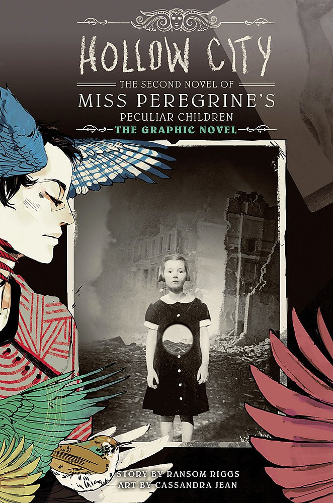 Hollow City: The Graphic Novel: The Second Novel of Miss Peregrine's Peculiar Children (Miss Peregrine's Peculiar Children: The Graphic Novel, Band 2)