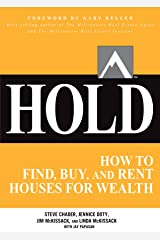 HOLD: How to Find, Buy, and Rent Houses for Wealth (Millionaire Real Estate) (English Edition) eBook Kindle
