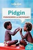 Pidgin Phrasebook & Dictionary - 4ed - Anglais