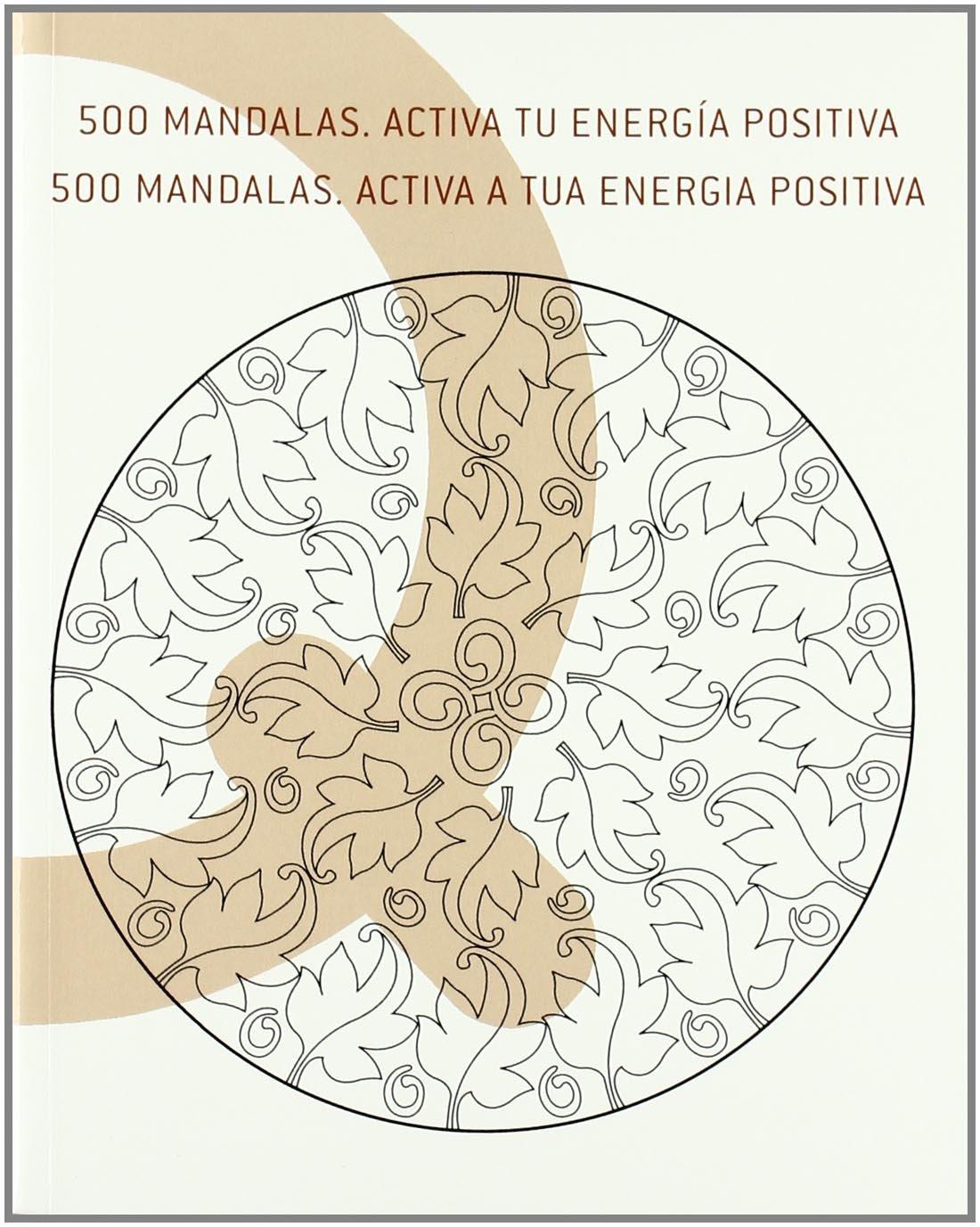 Read Online 500 Mandalas. Activa Tu Energia (Spanish Edition) PDF