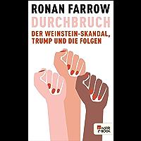 Durchbruch: Der Weinstein-Skandal, Trump und die Folgen