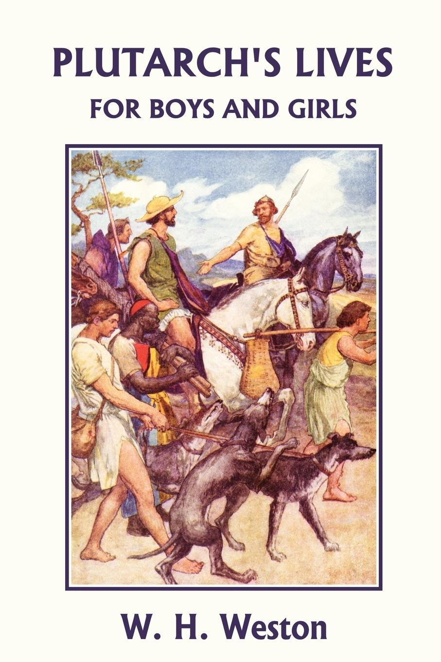 Plutarch's Lives for Boys and Girls (Yesterday's Classics) pdf epub