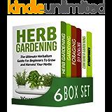 Herbs 6 in 1 Box Set : Herb Gardening, Gardening, Foraging, DIY Pickling, Container Gardening, Hydroponics