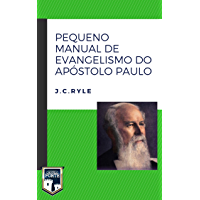 Pequeno Manual de Evangelismo do Apóstolo Paulo