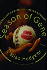 Season of Gene: A Novel Kindle Edition