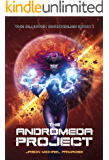 The Andromeda Project: FULL COLOR (The Cluster Chronicles Book 1)